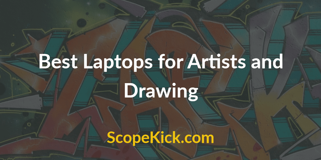 best laptop for artists and drawing